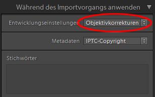 Objektivkorrekturen beim Import anwenden