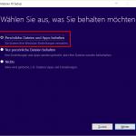 Windows 10 Update 1511: Dateien und Apps behalten